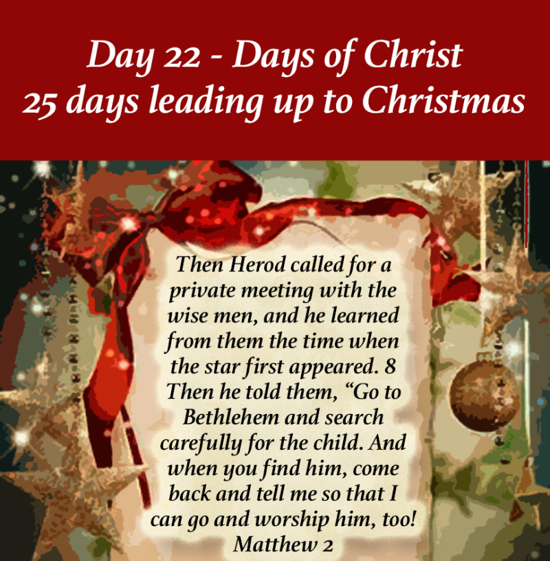 Day 22 days of Christ